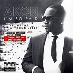 Akon - I'm So Paid ft. Lil Wayne, Jeezy
